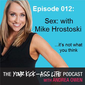 Episode 12: Sex with Mike Hrostoski