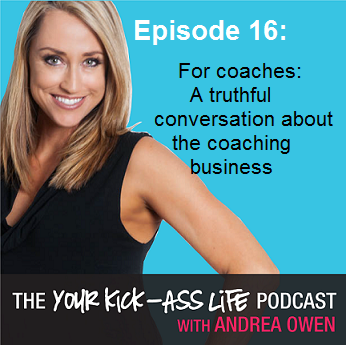 Episode 16: For coaches: A truthful conversation about the coaching business