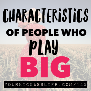 Episode 145: Characteristics of people who play big