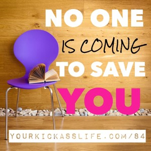 Episode 84: Nobody is coming to save you