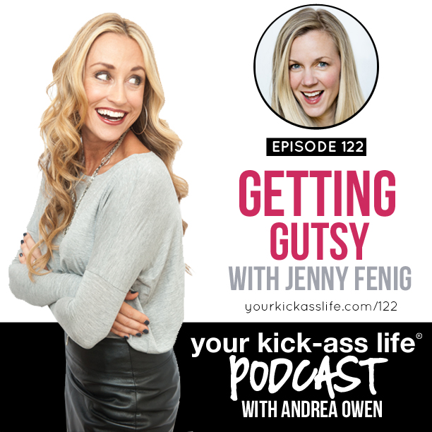 Episode 122: Getting Gutsy with Jenny Fenig