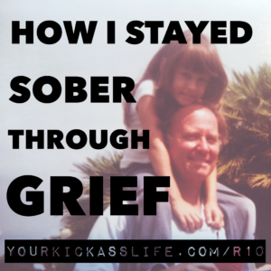 Episode R10: How I Stayed Sober Through Grief