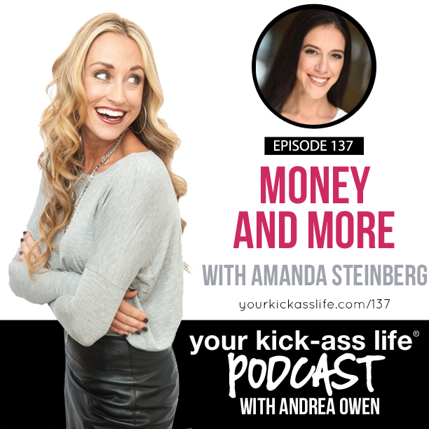 Episode 137: Money and more with Amanda Steinberg