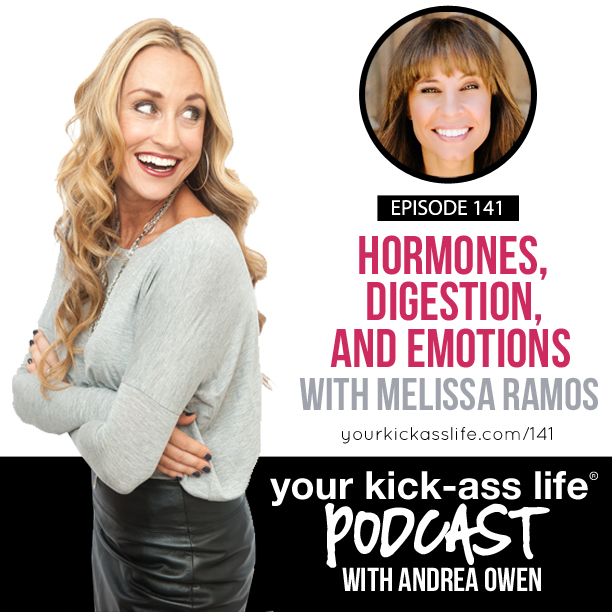 Episode 141: Hormones, digestion, and emotions with Melissa Ramos