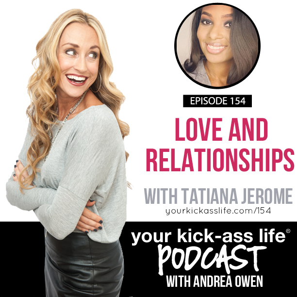 Episode 154: Love and relationships with Tatiana Jerome