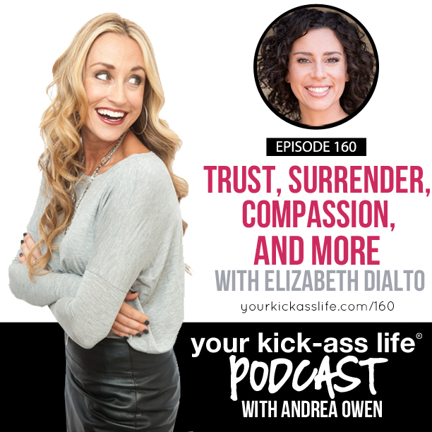 Episode 160: Trust, Surrender, Compassion and more