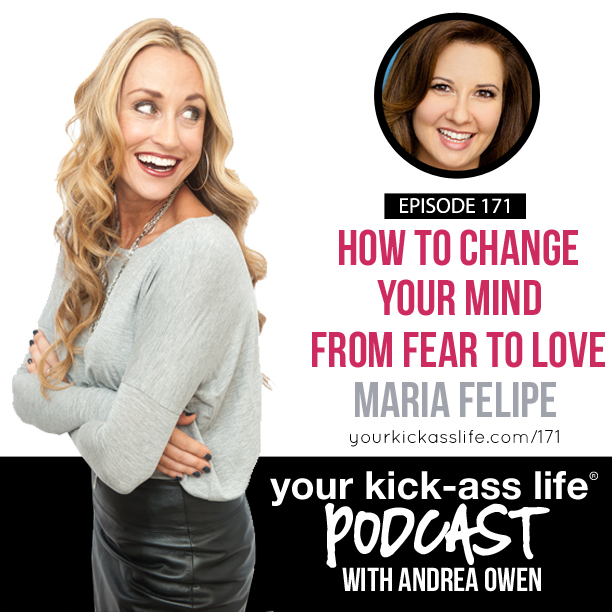 Episode 171: How to change your mind from fear to love