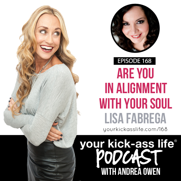 Episode 168: Are you in alignment with your soul?