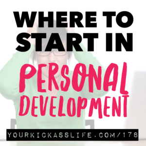 Episode 178: Where to start in personal development