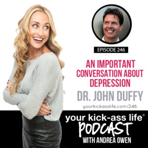 Episode 246: An Important Conversation about Depression with Dr. John Duffy