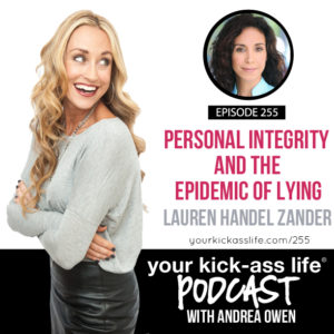 Episode 255: Personal Integrity and The Epidemic of Lying with Lauren Handel Zander