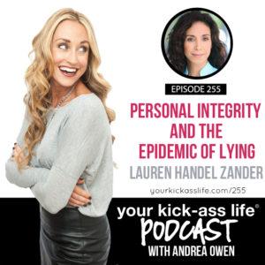 Episode 255: Personal Integrity and The Epidemic of Lying with Lauren Handel Zander