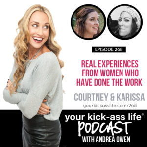 Episode 268: Real Experiences from Women Who Have Done the Work