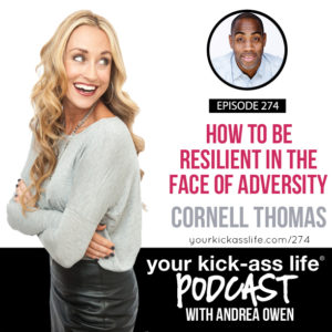 Episode 274: How to be resilient in the face of adversity with Cornell Thomas