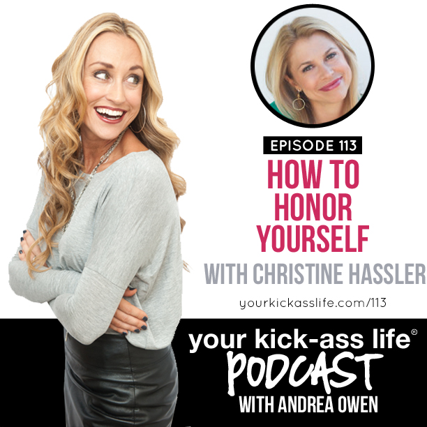Episode 113: How to honor yourself, with Christine Hassler