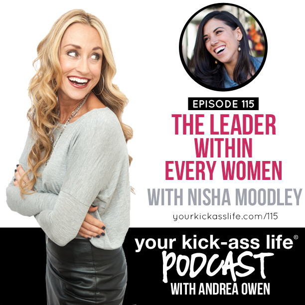 Episode 115: The leader within every woman, with Nisha Moodley