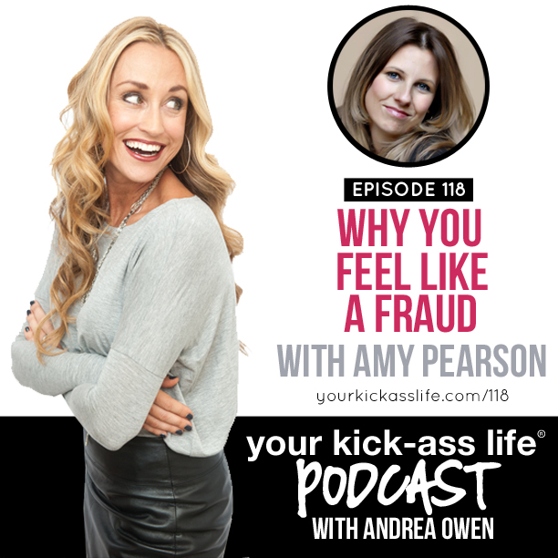 Episode 118: Why You Feel Like a Fraud, with Amy Pearson