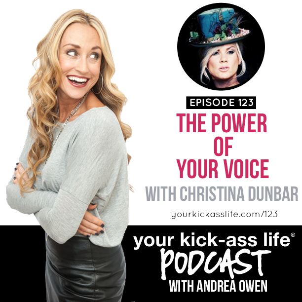 Episode 123: The Power of Your Voice, with Christina Dunbar