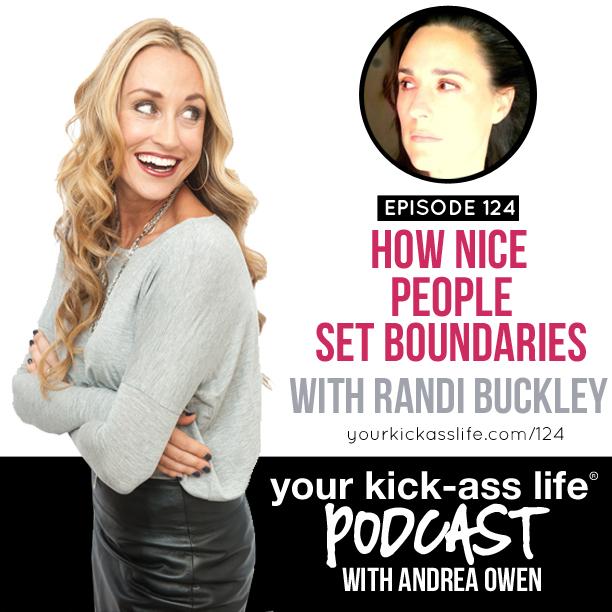 Episode 124: How Nice People Set Boundaries, with Randi Buckley