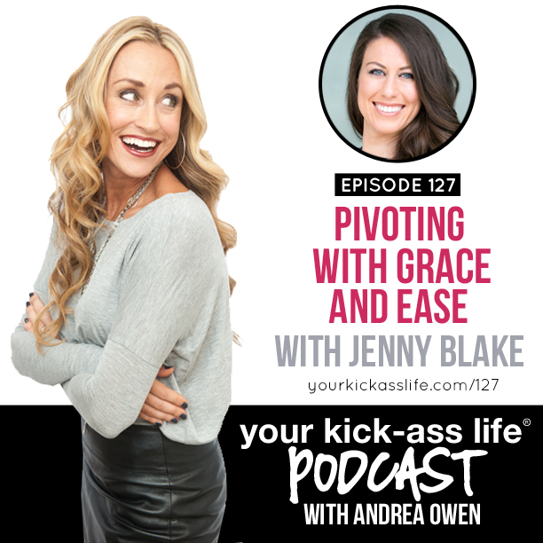 Episode 127: Pivoting with Grace and Ease, with Jenny Blake