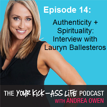Episode 14: Authenticity + Spirituality: Interview with Lauryn Ballesteros