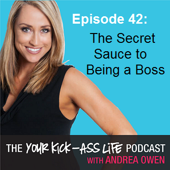 Episode 42: The Secret Sauce to Being a Boss
