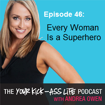 Episode 46: Every Woman Is a Superhero