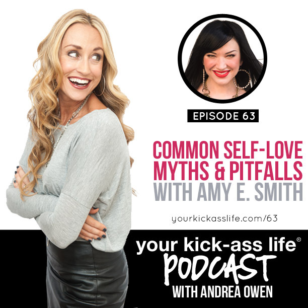 Episode 63: Common self-love myths and pitfalls, with Amy E. Smith