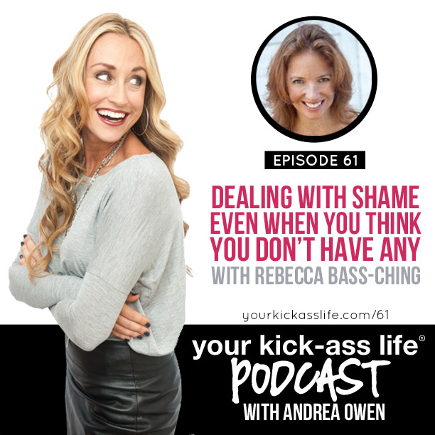 Episode 61: Dealing with shame even when you think you don't have any, with Rebecca Bass-Ching