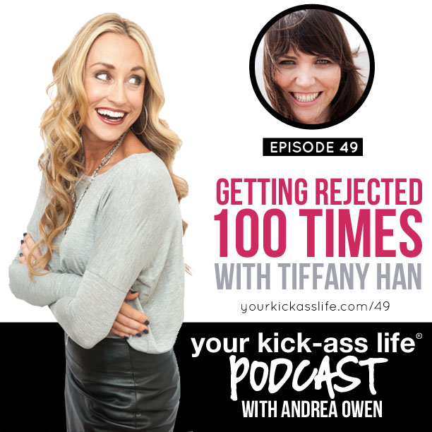 Episode 49: How to Get Rejected 100 Times and Like It, with Tiffany Han