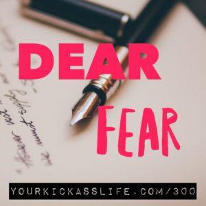 Episode 300: Dear Fear