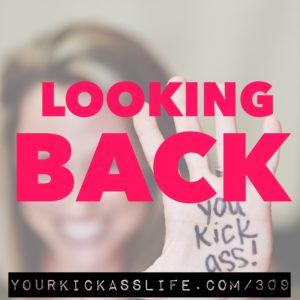 Episode 309: Looking Back