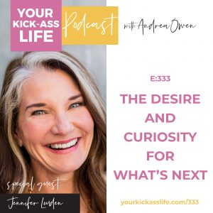 Episode 333:  The Desire and Curiosity for What's Next with Jennifer Louden