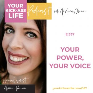 Episode 337: Your Power, Your Voice with Alexia Vernon
