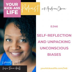 Episode 346: Self-Reflection and Unpacking Unconscious Biases with Leesa Renee Hall