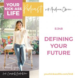 Episode 348: Defining Your Future with Leah Campbell Badertscher