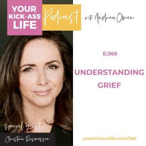 Episode 366: Understanding Grief with Christina Rasmussen