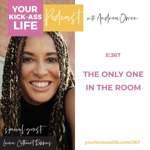 Episode 367: The Only One In The Room with Laura Cathcart Robbins