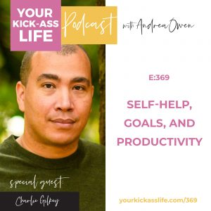 Episode 369: Self-Help, Goals, and Productivity with Charlie Gilkey