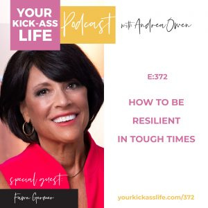 Episode 372: How to Be Resilient In Tough Times with Fawn Germer