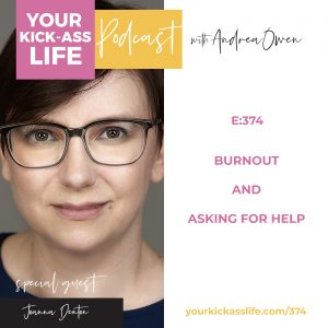 Episode 374: Burnout and Asking for Help with Joanna Denton