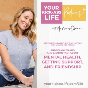 Episode 381: CASTMWUP: Andrea Owen and Amy E. Smith talk about Mental Health, Getting Support, and Friendship