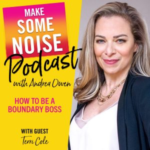 Episode 385: How to Be a Boundary Boss with Terri Cole